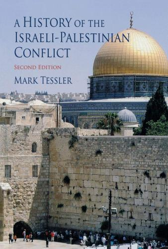 A History of the Israeli-Palestinian Conflict (Indiana Series in Arab and Islamic Studies)